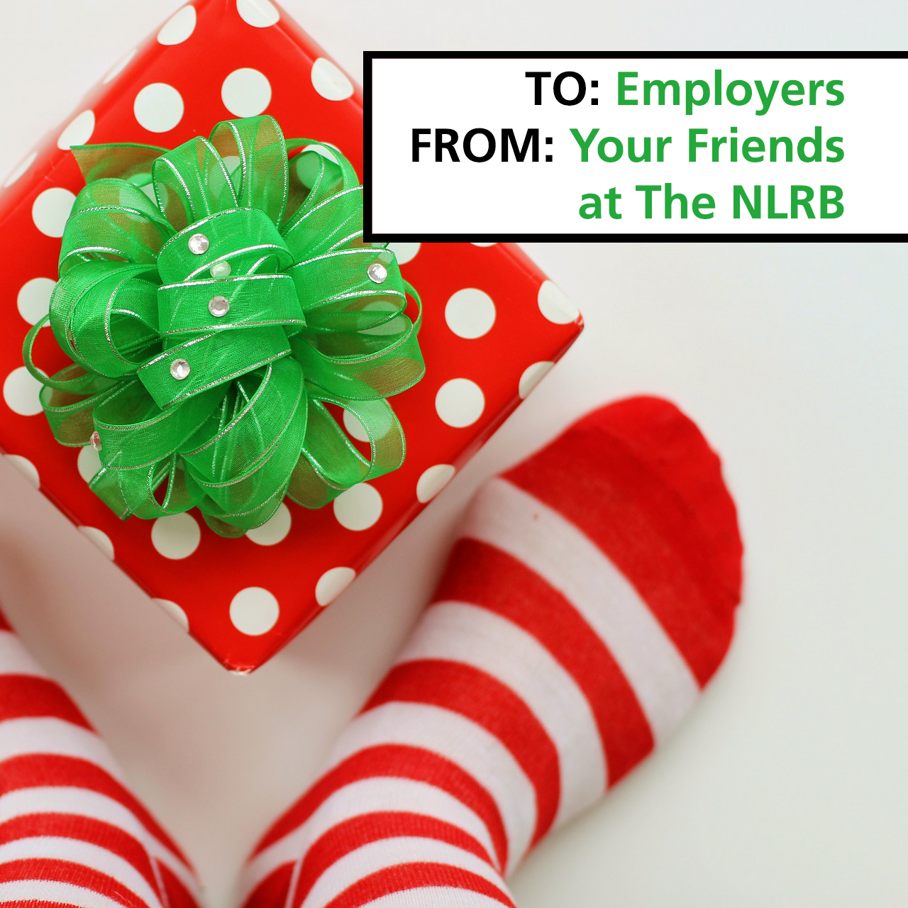 holiday gifts NLRB