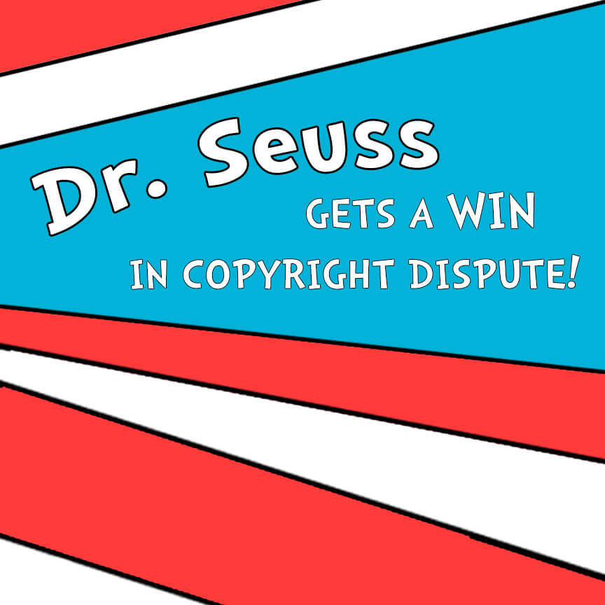 Dr. Seuss win copyright dispute