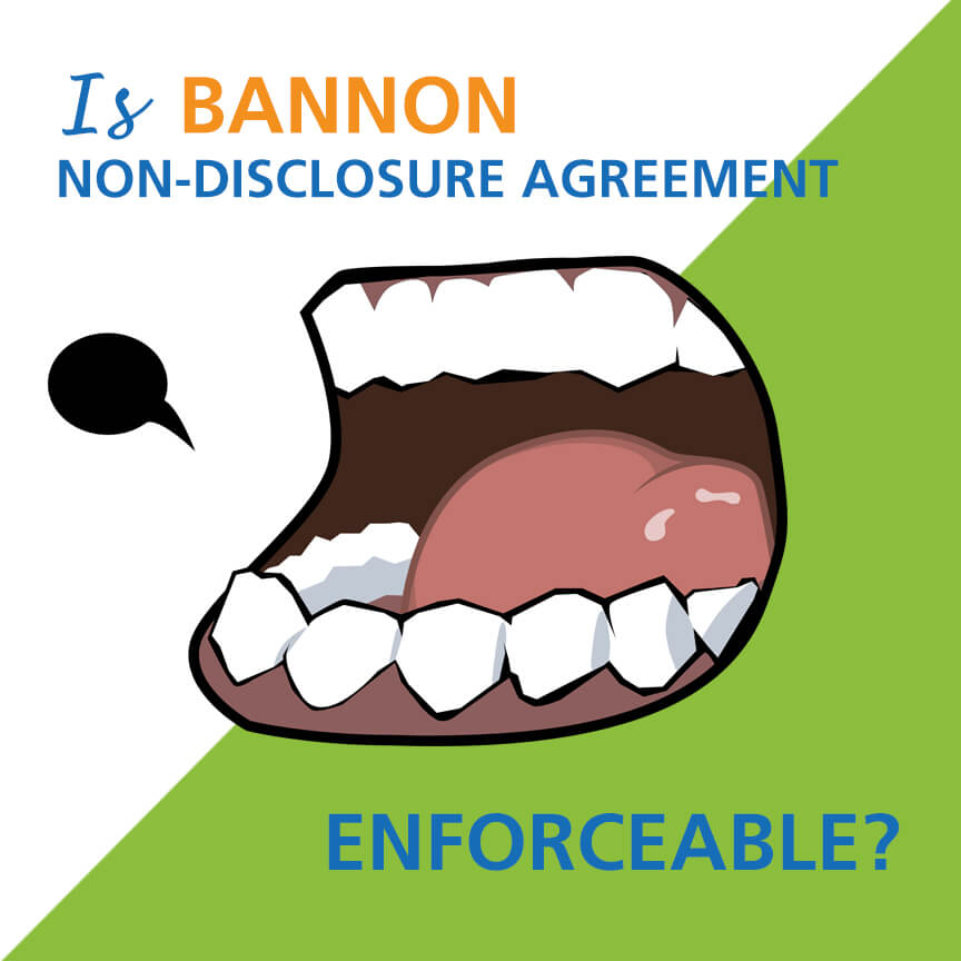 non-disclosure agreement bannon