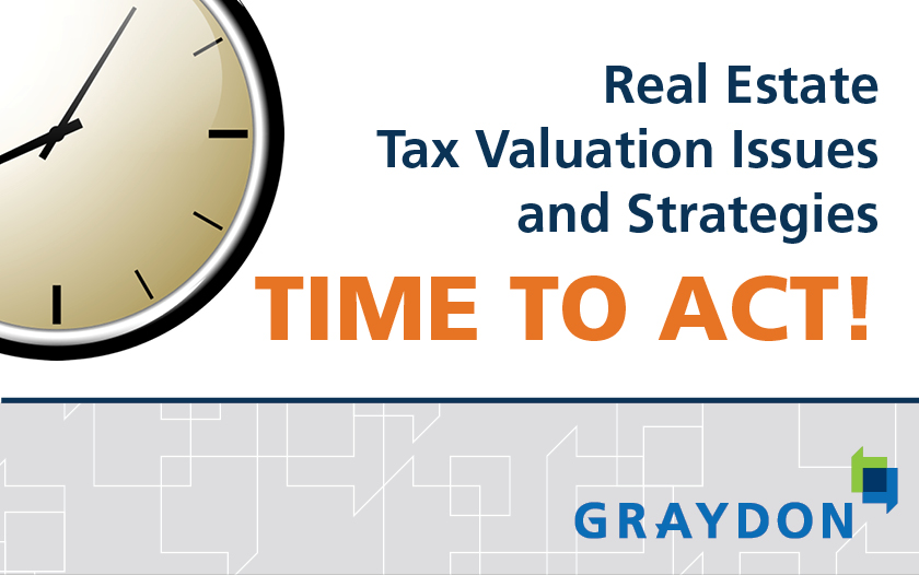 Tax Valuation seminar announcement - Real Estate Tax Valuation Issues and Strategies - Time to Act!