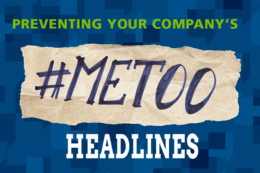 preventing your company's #metoo headlines