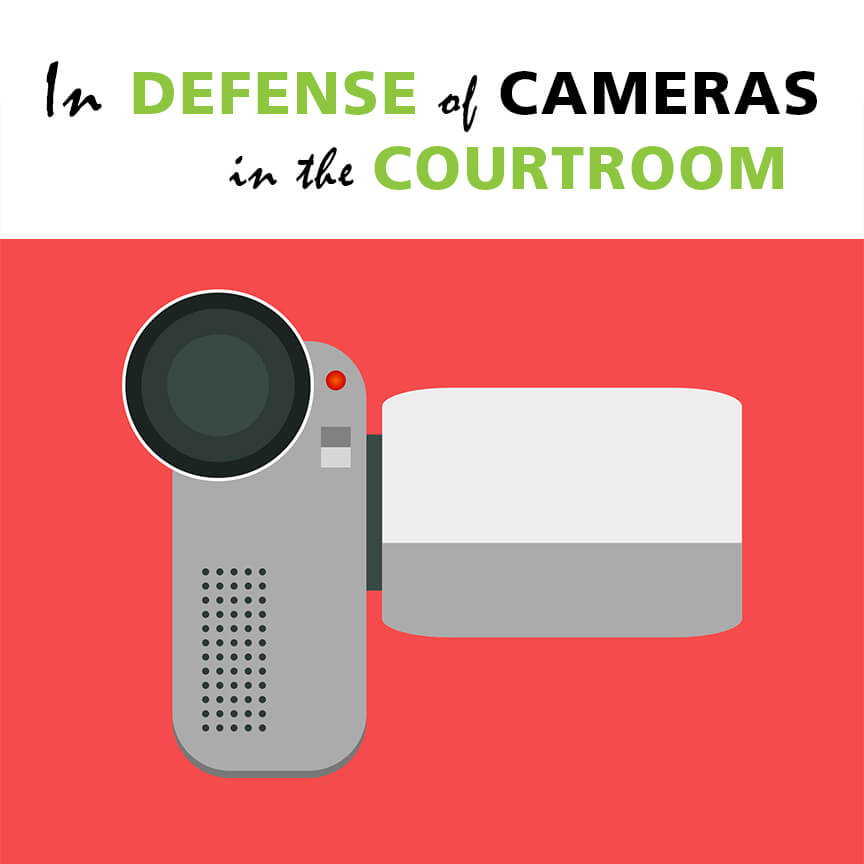 defense cameras in the courtroom video camera