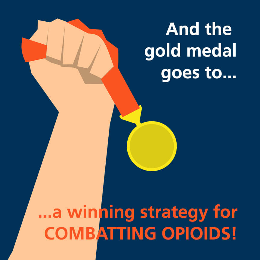 Image of a hand raising a gold medal with the text, and the gold medal goes to...a winning strategy for combatting opioids in the workplace