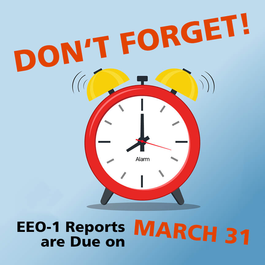 DON'T FORGET: EEO-1 Reports are Due on March 31 - Graydon Law