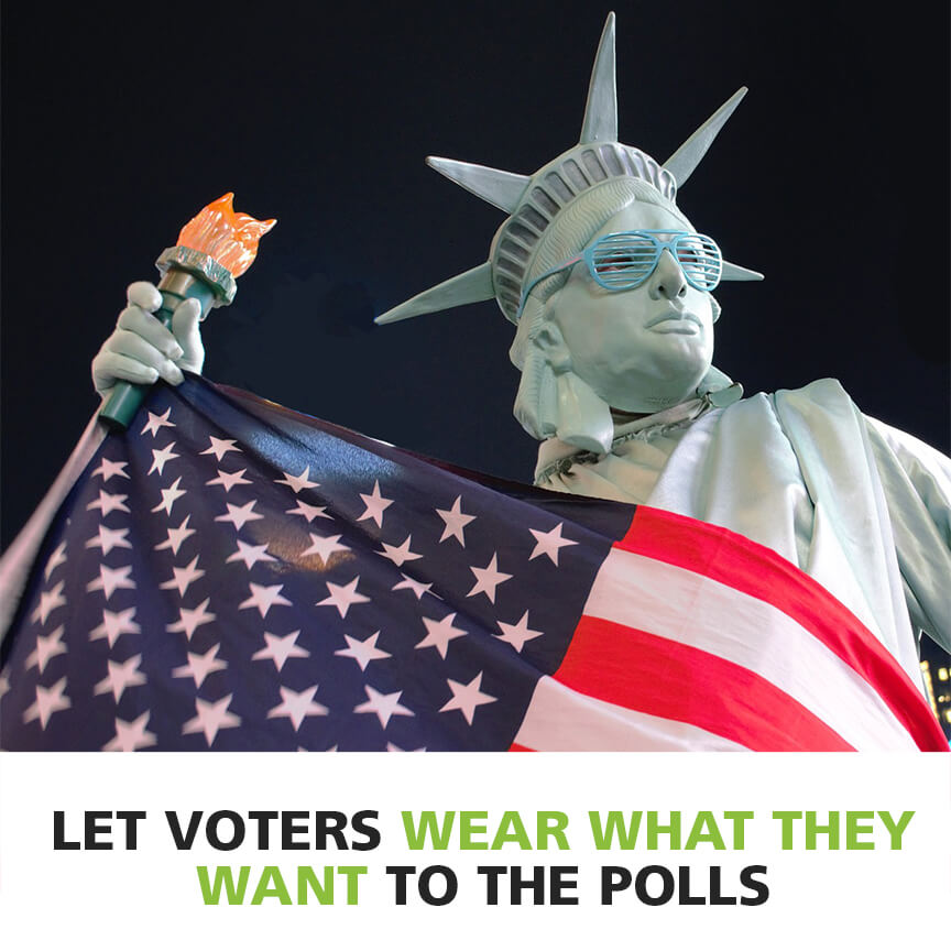 Image of statue of liberty in sunglasses with title let voters wear what they want to the polls