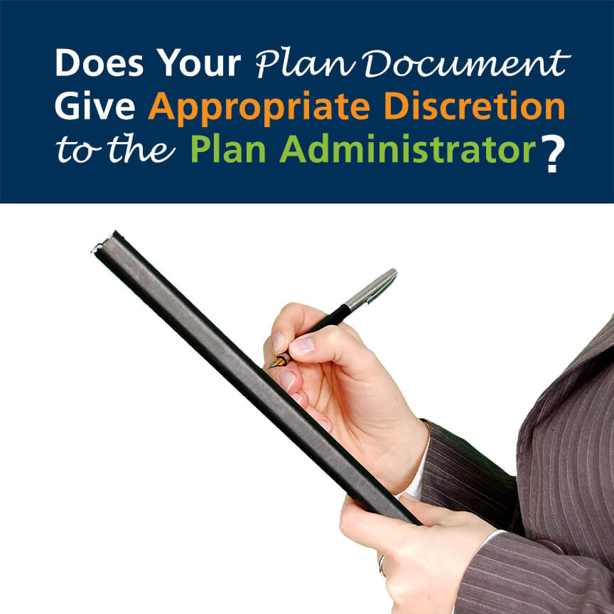 plan language give appropriate discretion plan administrator