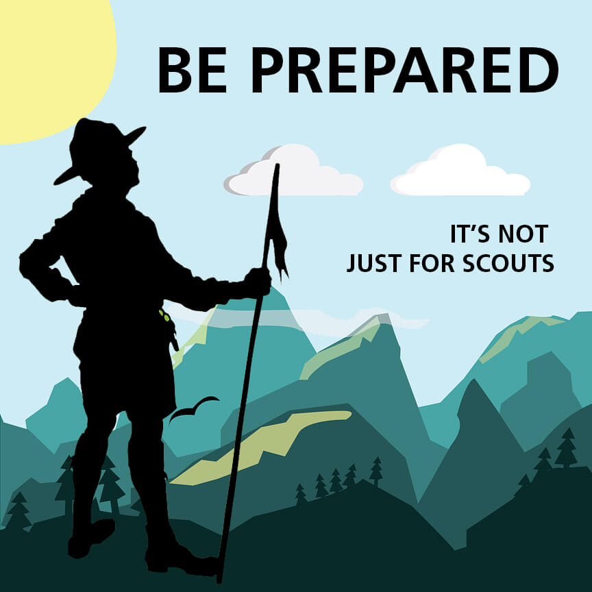 be prepared not just for scouts