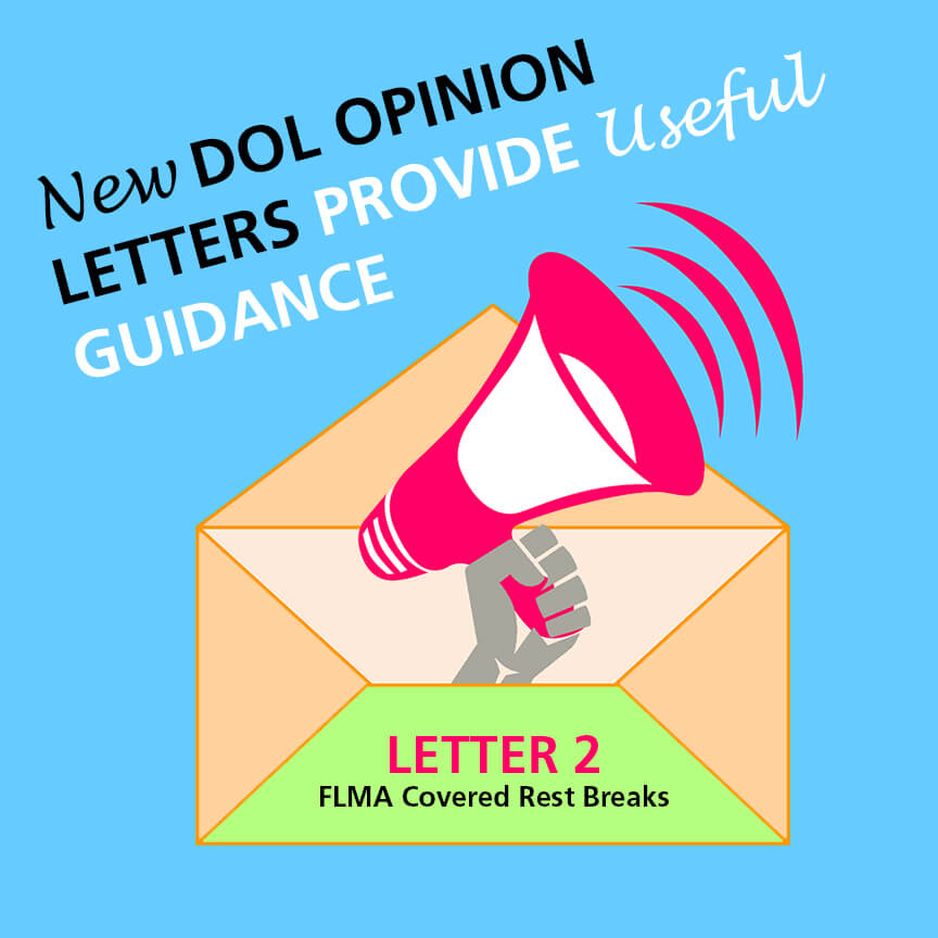 new dol opinion letter FMLA covered rest breaks