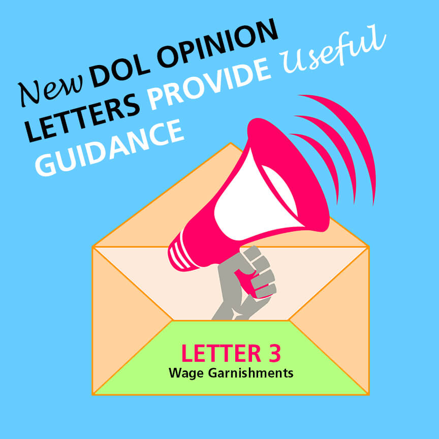 new dol opinion letters wage garnishments