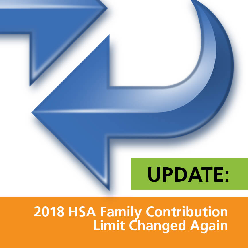Update 2018 HSA Family Contribution Limit Changed Again