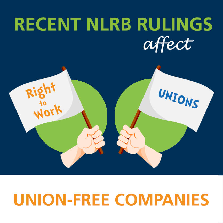 NLRB Ruling Affects Union-Free Companies