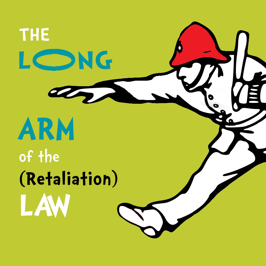 long arm of the retaliation law