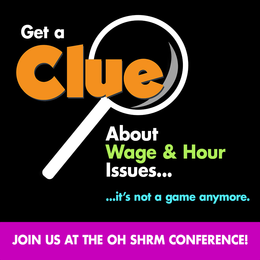 Introduce topic of Wage and Hour at Ohio SHRM conference