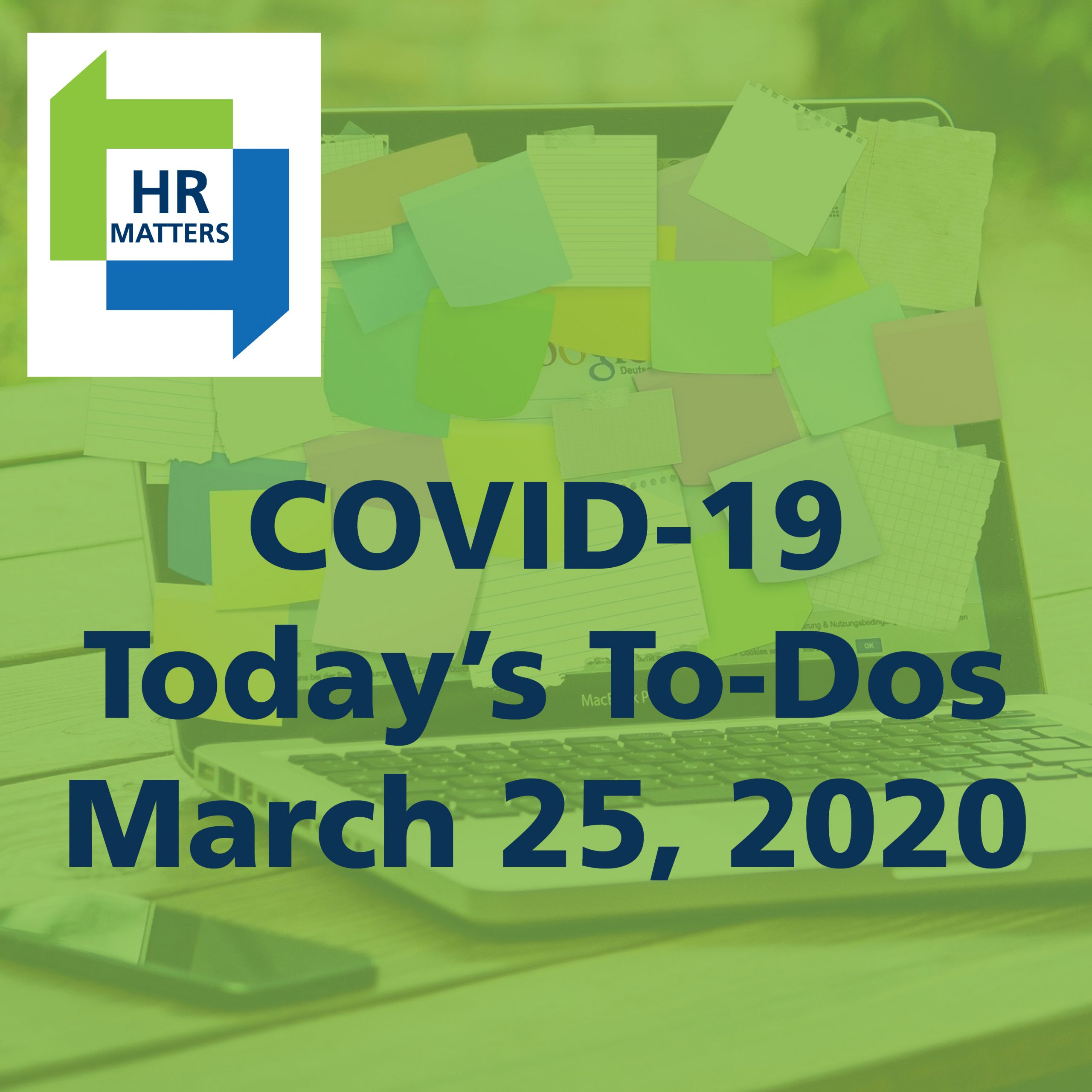 COVID-19: Today's To Dos | March 25, 2020